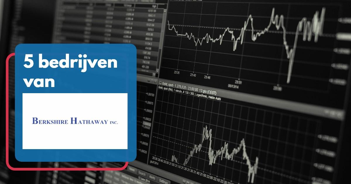 5 bedrijven van Berkshire Hathaway
