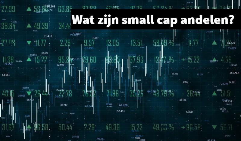 wat zijn small cap aandelen