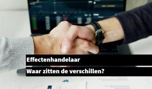 Effectenhandelaar verschillen
