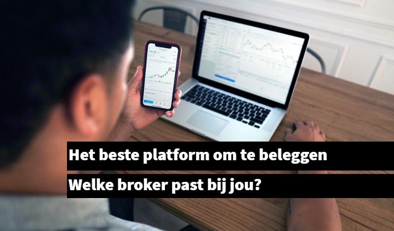 Het beste platform om te beleggen