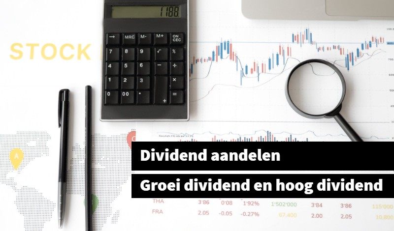 Groei- en hoog dividend aandelen