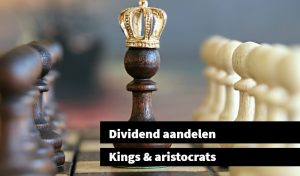 Dividend aandelen Kings aristocrats