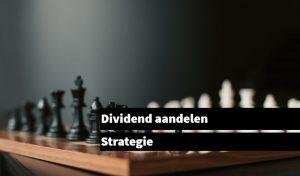 Groei- en hoog dividend aandelen strategie