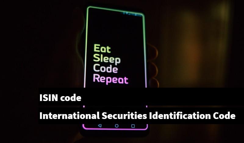ISIN code International Securities Identification Code