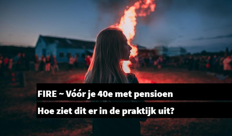 FIRE vóór je 40e met pensioen