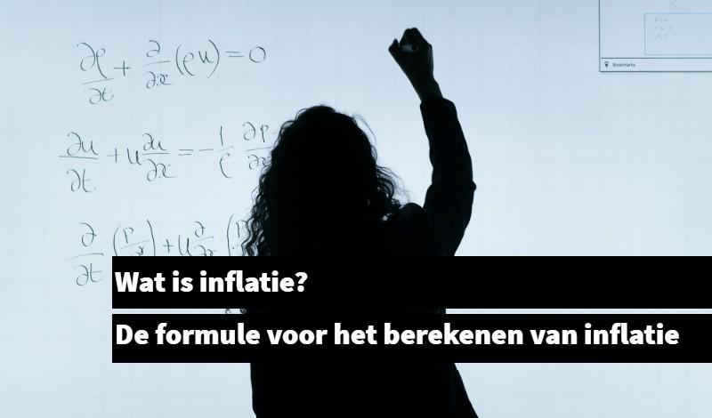 Wat is inflatie en hoe wordt het berekent