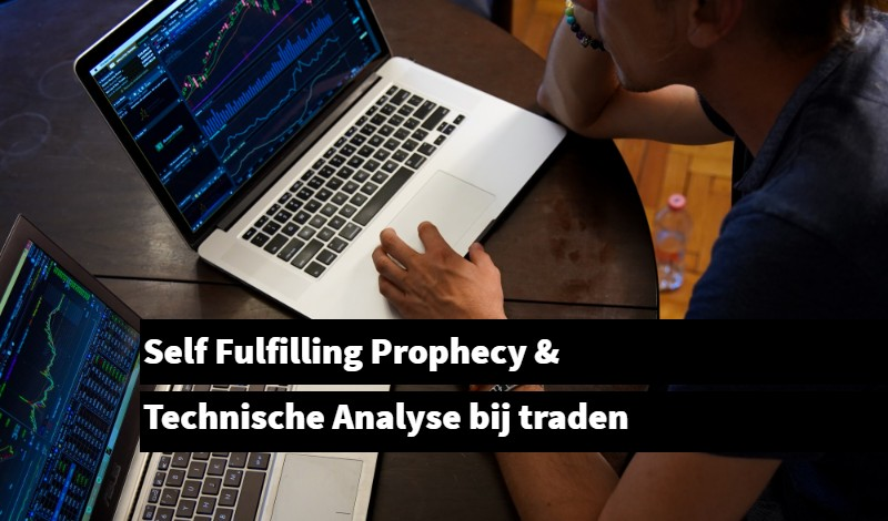 self fulfilling prophecy technische analyse traden