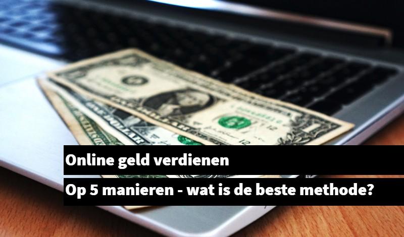 online geld verdienen op 5 manieren