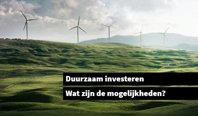 Duurzaam investeren duurzaam beleggen