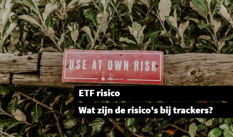 ETF risico Wat zijn de risico's bij trackers_